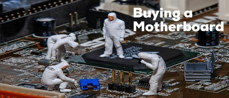 Buying a Motherboard: Form Factor, Ports, More