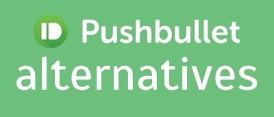 4 Great Pushbullet Alternatives