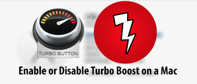 How to Enable or Disable Turbo Boost on Your Mac