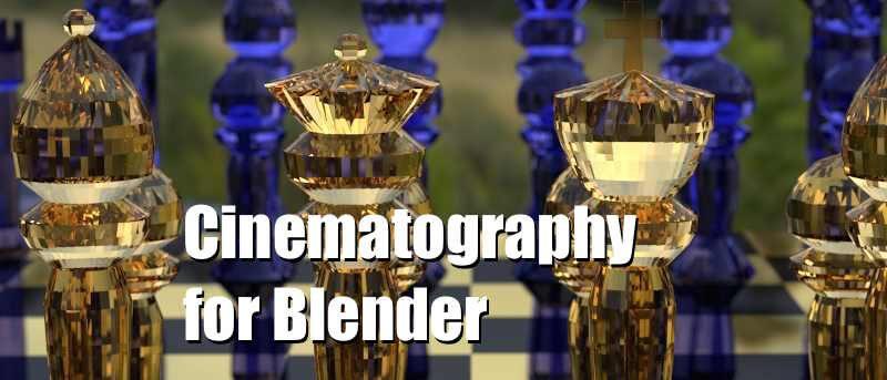 Mastering Blender 3D Digital Cinematography