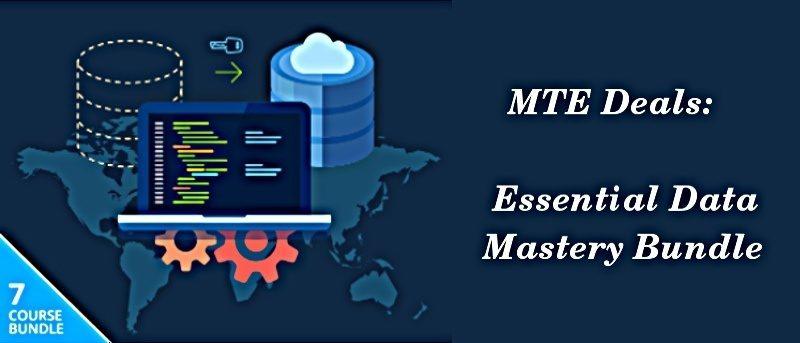 Essential Data Mastery Bundle [MTE Deals]