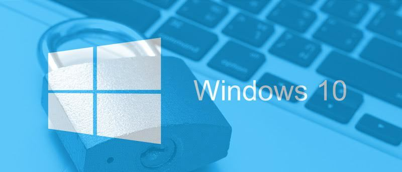 How to Make Your Windows 10 PC More Secure
