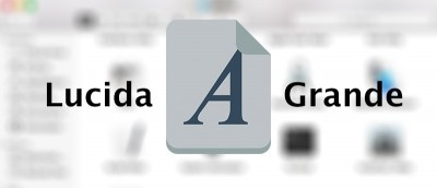How to Change the Default Font to Lucida Grande in OS X El Capitan