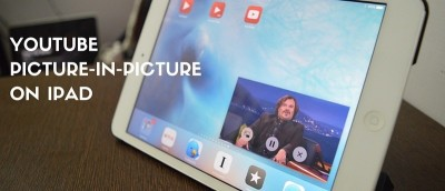How to Watch YouTube Videos in Picture-in-Picture Mode in iOS 9