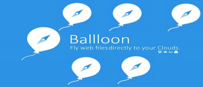 Easily Save Your Files to Various Cloud Services with Ballloon