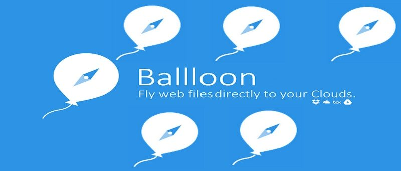 Easily Save Your Files to Various Cloud Services with Balloon