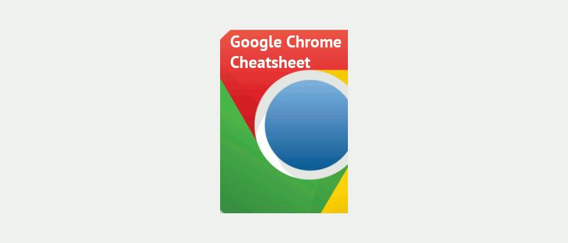 google-chrome-cheatsheet-featured