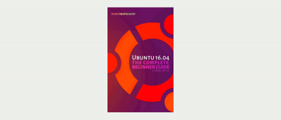 New Ebook: The Complete Beginner's Guide to Ubuntu 16.04