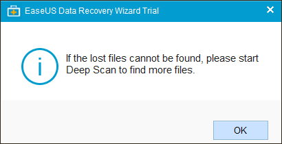 Find more files with a Deep Scan - EaseUS Data Recovery.