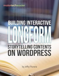 Building Interactive Longform Storytelling Contents on WordPress