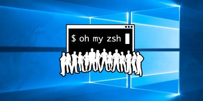 How to Install zsh and Oh My Zsh in Windows 10