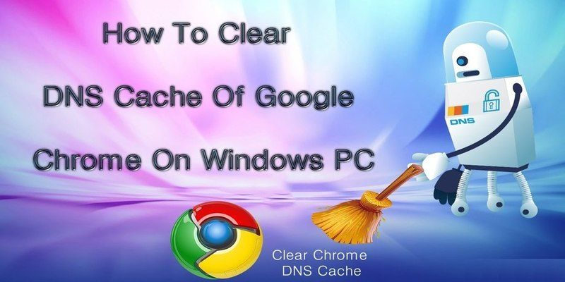 How to Clear the Google Chrome DNS Cache - Make Tech Easier