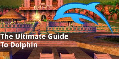 The Ultimate Guide To Dolphin Emulator