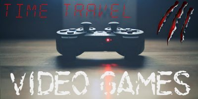 5 Awesome Video Games to Time Travel Back to the Future