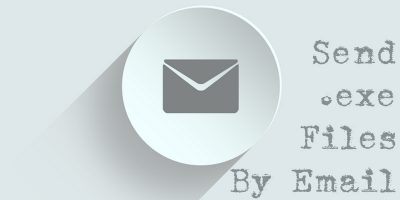 How to Send Executable Files by Email