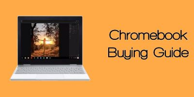 Chromebook Buying Guide for 2018