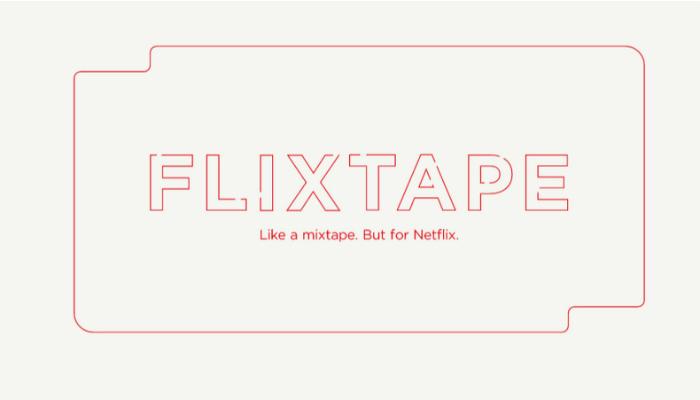 netflix-flixtape