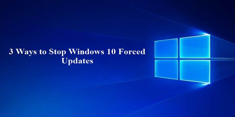 3 Ways to Stop Windows 10 Forced Updates - Make Tech Easier