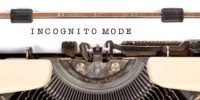 5 Reasons Why You Should Use Incognito Mode for Browsing