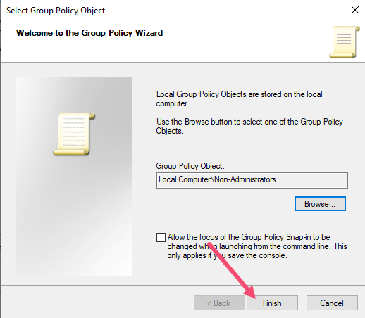 Windows Non Admin Group Policy Click Finish