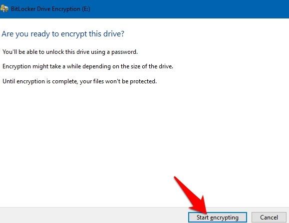 Password Protect Files Folders Windows 10 Bitlocker Start Encrypting