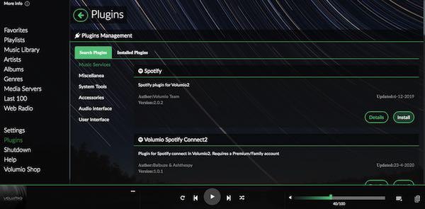 Volumio में एक समर्पित Spotify प्लगइन है, जिसका उपयोग आप लाखों गानों तक पहुंचने के लिए कर सकते हैं।