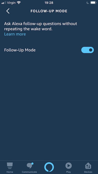 """Don't fancy using the """"Alexa"""" wake word every time you wan to speak to Amazon's digital assistant? Try enabling follow-up mode."""