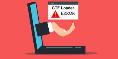 How To Fix Ctf Loader Errors In Windows 10