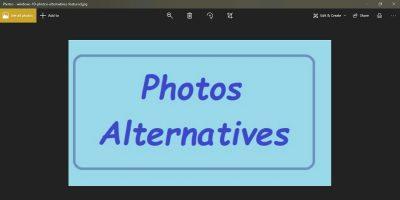 Windows 10 Photos Alternatives