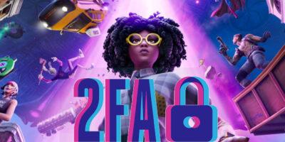 2fa In Fortnite Featured Image